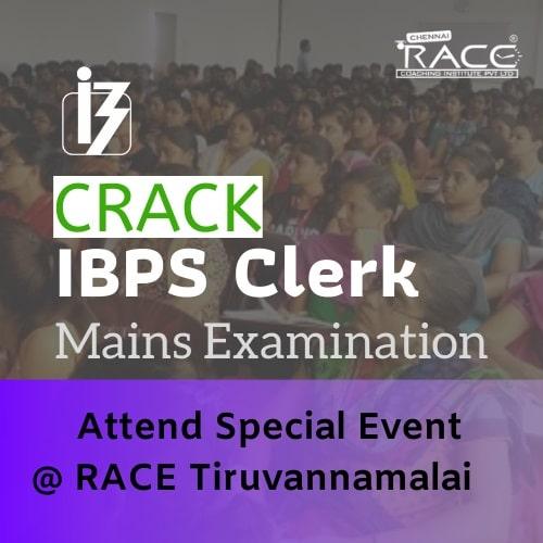 How to crack IBPS Clerk Mains? – Free Event at RACE Institute Tiruvannamalai